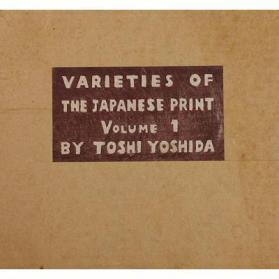 Varieties of the Japanese Print Volume 1