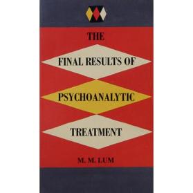 The Final Results of Psychoanalytic Treatment